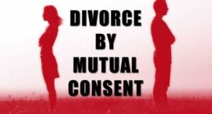 Mutual Consent Divorce